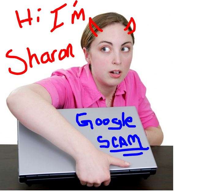 Sharon From Google Scam